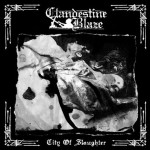 Clandestine Blaze - City of Slaughter cover art