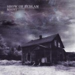 Show of Bedlam - Roont cover art