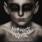 Motionless In White - Graveyard Shift cover art