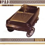 P.O.D. - Brown cover art
