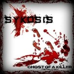 Sykosis - Ghost of a Killer (The Full Story)