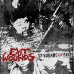 Exit Wounds - 17 Wounds of Exit