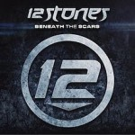 12 Stones - Beneath the Scars cover art