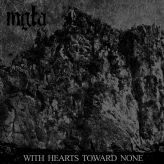 Mgła - With Hearts Toward None cover art