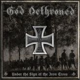 God Dethroned - Under the Sign of the Iron Cross cover art