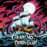 Chunk! No, Captain Chunk! - Something for Nothing cover art
