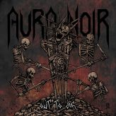 Aura Noir - Out to Die cover art