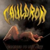Cauldron - Chained to the Nite cover art
