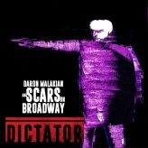 Daron Malakian and Scars on Broadway - Dictator cover art
