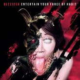 Betzefer - Entertain Your Force of Habit cover art