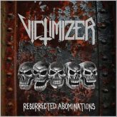 Victimizer - Resurrected Abominations cover art