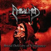 Brutal Delivery of Vengeance