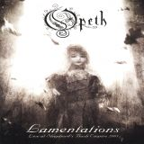 Opeth - Lamentations: Live at Shepherd's Bush Empire