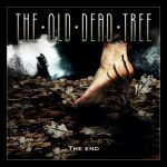 The Old Dead Tree - The End