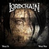 Lordchain - What Is, What Was